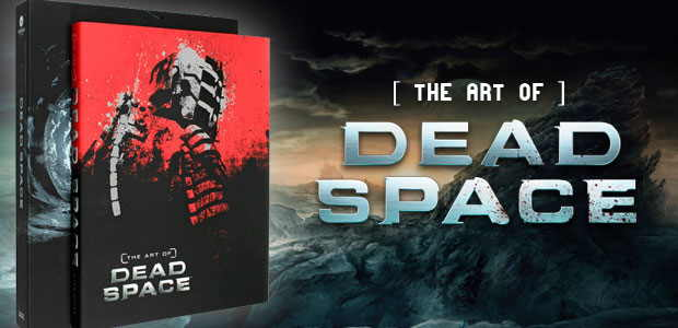 The Art of Dead Space, артбук к игре Dead Space