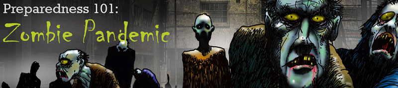 Preparedness 101 Zombie Pandemic