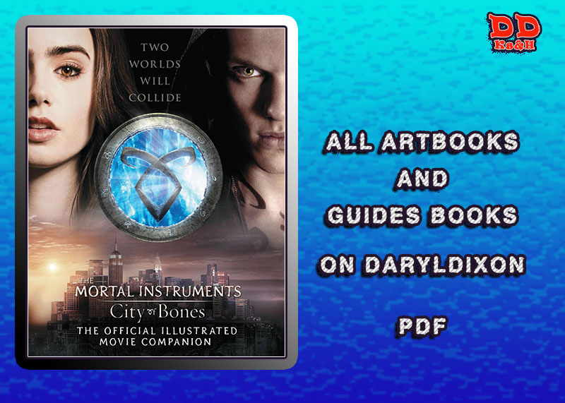 City of Bones: The Official Illustrated Movie Companion [PDF]